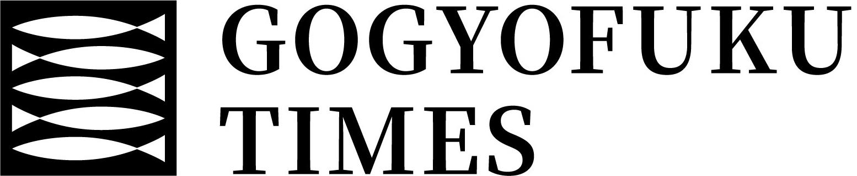 GOGYOFUKU TIMES